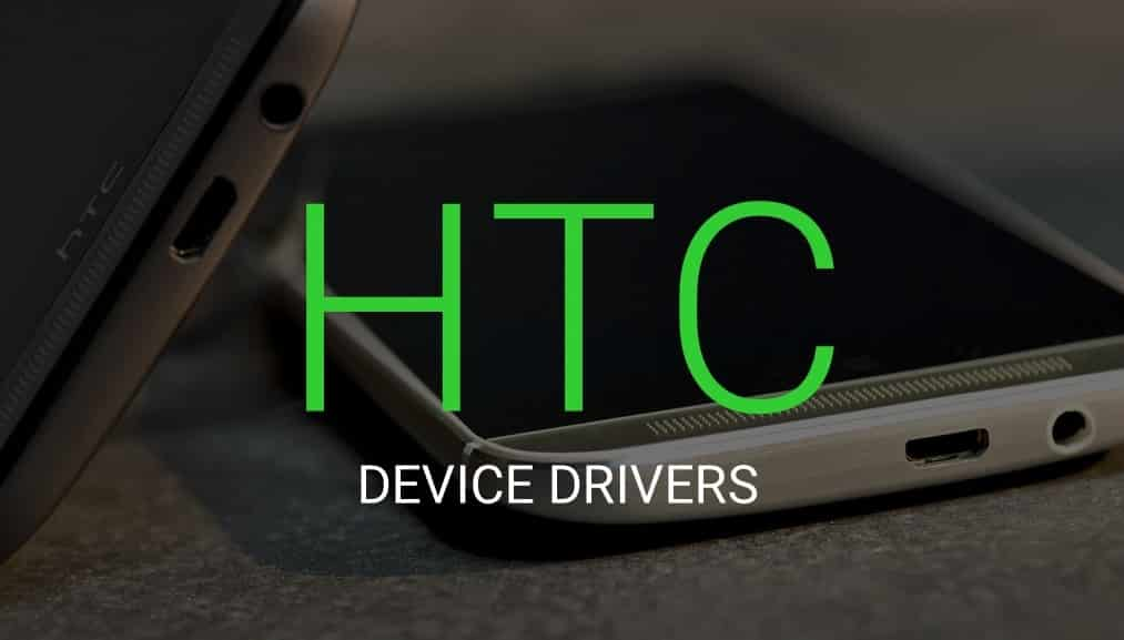 HTC One M7 USB Driver, HTC One M7 USB Drivers download & install