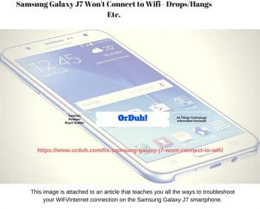 Samsung Galaxy J7 won't connect to WiFi fixes. Galaxy S5 WiFi Issues, Galaxy S5 WiFi Problems Fixes & Solutions