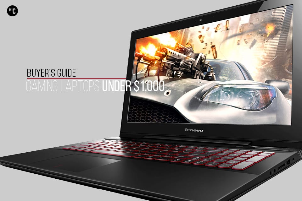 Best-Gaming-Laptops-Under-1000, best gaming laptop under 1000, gaming laptops under 1000 dollars