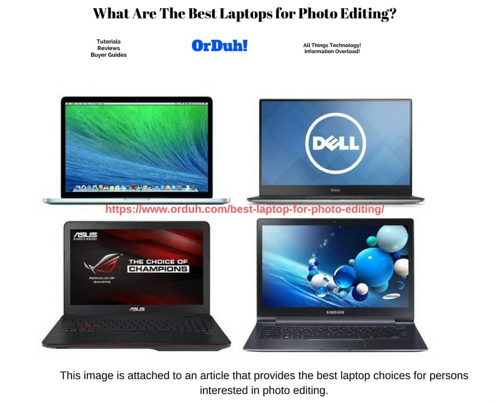 Best Laptops For Photo Editing - Dell Laptop For Photo Editing - Asus Laptop for Photo Editing - HP Laptop for Photo Editing - Lenovo Laptop for Photo Editing