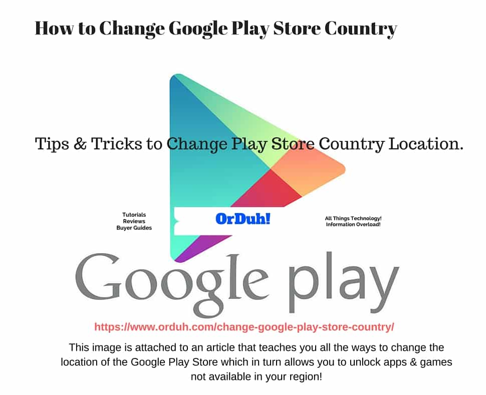 Change Google Play Store Country - Change Play Store Country