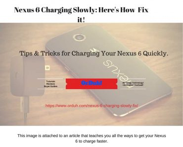 Nexus 6 Charging Slowly - How To Fix A Slow Charging Nexus 6