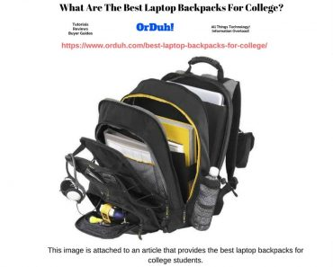 Best Laptop Backpacks For College Students - Full List