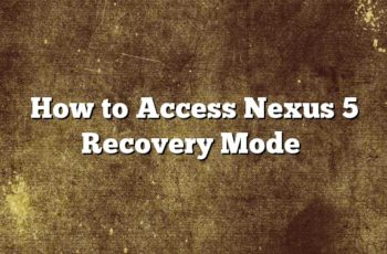 How to Access Nexus 5 Recovery Mode