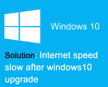 fix slow internet connection speeds windows 10