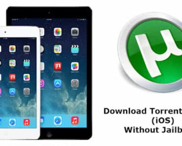 Download Torrents On iOS (iPhone, iPad, & iPod Touch) Without Jailbreak
