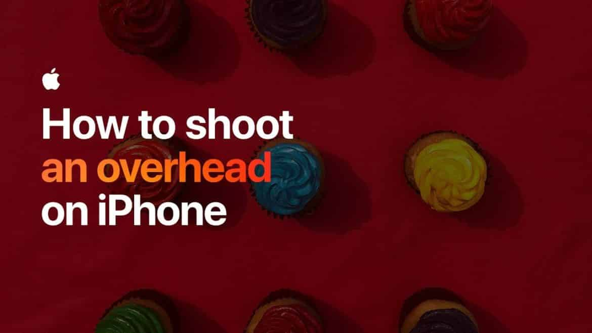 How To Shoot An Overhead On iPhone