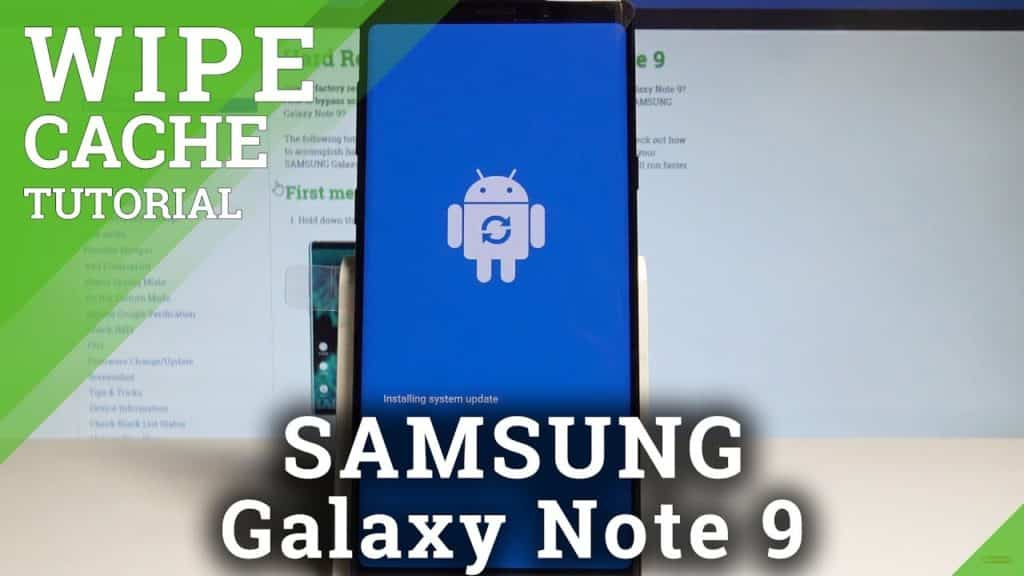9 Easy Steps To Clear Cache Partition Samsung Galaxy Note 9