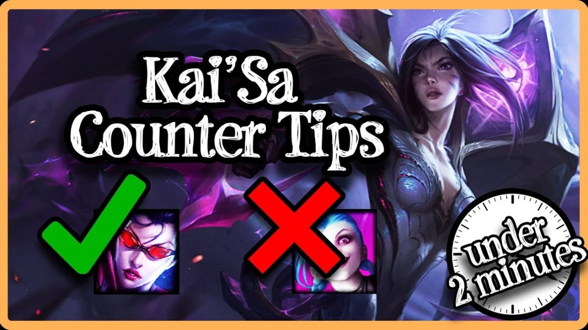 A tutorial on how to counter Kai'Sa when playing League of Legends (LOL).