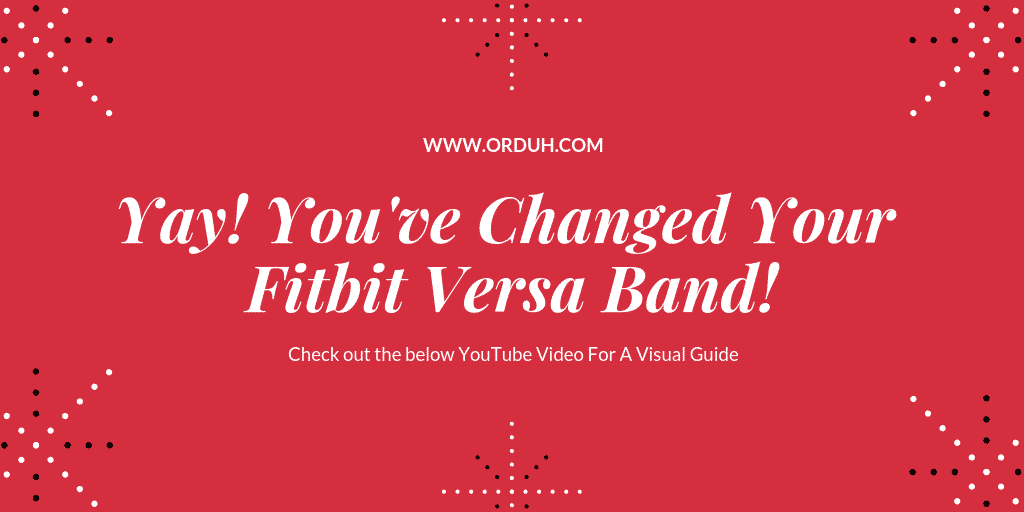 Fitbit Versa - Replacing the Band