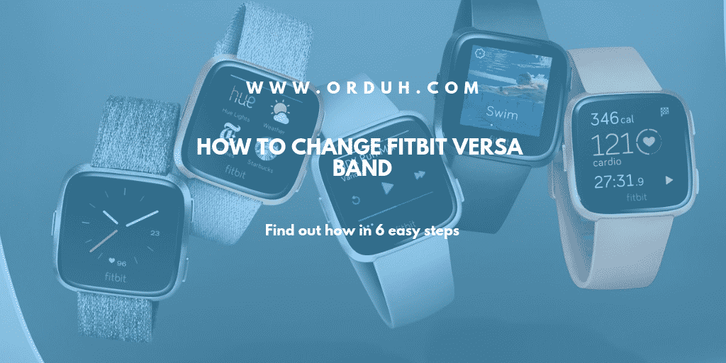 How To Change Fitbit Versa Band